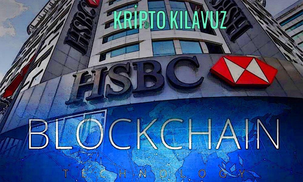 Bankacılık Devi HSBC'nin Blockchain Platformu 2018'de Forex'te 250 Milyar Dolar İşlem Gördü