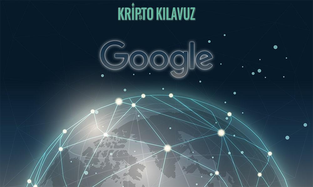 Google Blockchain'e Entegre İçin Büyük Veriyi Kullanıyor