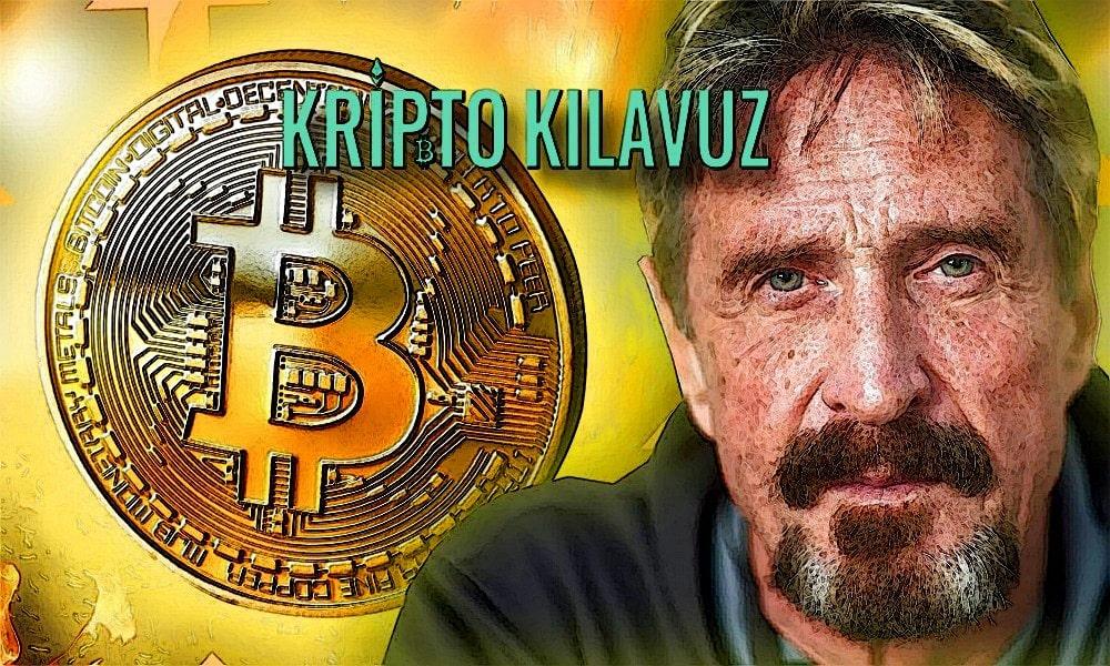 John McAfee: Bitcoin 2020'den Önce 1 Milyon Dolar Olacak!