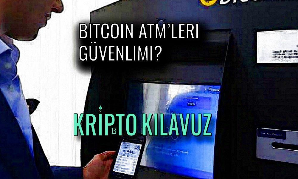 Bitcoin ATM'leri Güvenli Mi?