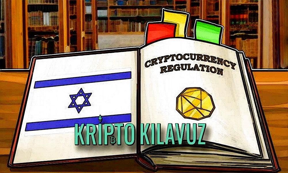 İsrail Menkul Kıymetler Kurumu, Kripto Yönetmeliği ile İlgili Nihai Önerileri Yayınladı
