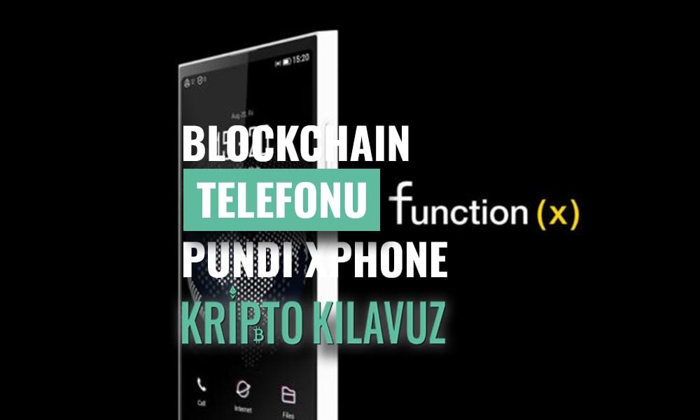 Pundi X Yeni Blockchain Tabanlı Telefonu XPhone