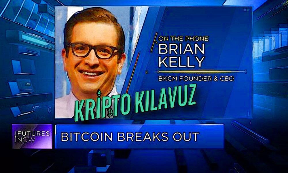 Brian Kelly, Bitcoin için Yeni Hedef 6,000 Dolar!