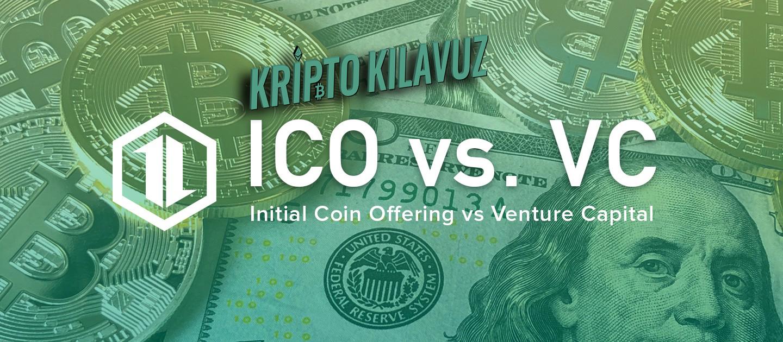 ICO Vs Girişim Sermayesi (VC)